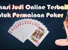 Aplikasi Judi Online Terbaik Permainan Poker